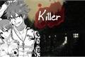 História: Killer