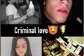 História: Moju- Criminal love