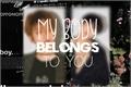 História: My Body Belongs To You - ChanBaek