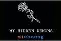 História: My Hidden Demons. (G!P)