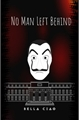 História: No man left behind