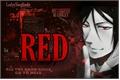 História: RED (Sebastian Michaelis - IMAGINE)