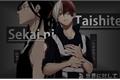 História: Sekai ni Taishite