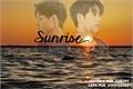 História: Sunrise