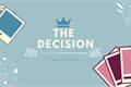 História: The Decision - Interativa