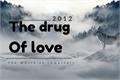 História: The Drug of Love