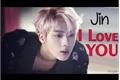 "História: "" I Love You "" - IMAGINE JIN"