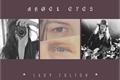 História: Angel Eyes