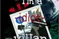 História: I'm a -idiot- Villain
