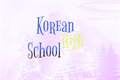 História: Korean High School