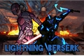 História: Lightning Berserk