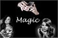 História: Magic