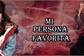 História: Mi Persona Favorita - Camren