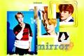 História: Mirror
