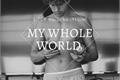 História: My Whole World - Tom Holland