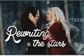 História: Rewriting the Stars