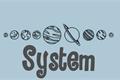 História: System