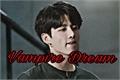 História: Vampire Dream - (Jeon Jungkook)