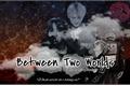 História: Between Two Worlds - TAEYOONSEOK