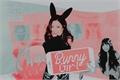 História: Bunny Girl - Chaelisa