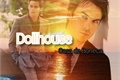 História: Dollhouse - STAMON