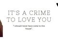 História: It's a crime to love you