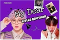 História: My Dear Little Brother - YoonMin