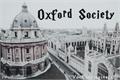 História: Oxford Society - INTERATIVA