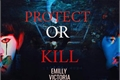 História: Protect or Kill (Taejin)