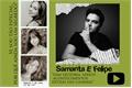 História: Samanta e Felipe Neto