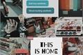 História: This is Home (sarry)