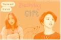 História: Birthday Gift. - MiChaeng