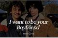 História: I want to be your Boyfriend- FACK