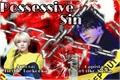 História: Possessive Sin (Taekook)