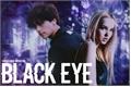 História: Black Eye