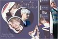 História: Don't Leave Me - Taegi