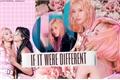 História: If it were different - Imagine Sana (TWICE)