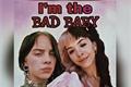 História: I'm the Bad Baby - Melanie X Billie