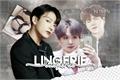 História: Lingerie - Yoonkook