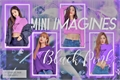História: Mini-imagines BlackPink - yuri (lésbica) (G!P) (HIATUS)