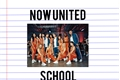 História: Now united school