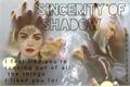 História: Sincerity Of Shadow.