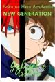 História: Boku no Hero Academia - New Generation (N.G.)
