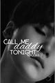 História: Call me Daddy tonight - Yoonmin One Shot