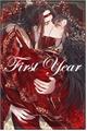 História: First Year