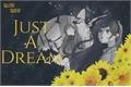 História: Just a dream