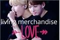 História: Living Merchandise Taekook