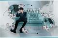 História: Make You Feel (Imagine Min Yoongi - BTS)