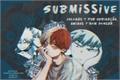 História: Submissive -Todobaku-