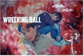 História: Wrecking Ball ( YoonMin )